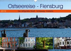 Ostseereise – Flensburg (Wandkalender 2019 DIN A3 quer) von Riedel,  Tanja