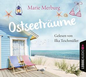 Ostseeträume von Merburg,  Marie, Teichmüller,  Ilka