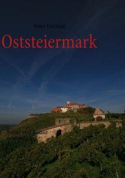 Oststeiermark von Lienhart,  Peter