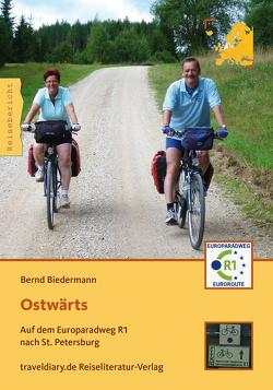 Ostwärts von Biedermann,  Bernd