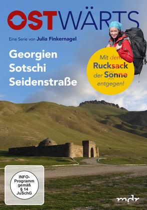 OSTWÄRTS – Georgien – Sotschi – Seidenstraße von Finkernagel,  Julia