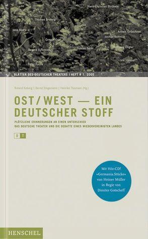 Ost/West – Ein deutscher Stoff von Koberg,  Roland, Stegemann,  Bernd, Thomsen,  Henrike