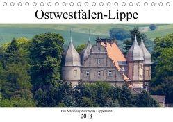 Ostwestfalen-Lippe Ein Streifzug durch das Lipperland (Tischkalender 2018 DIN A5 quer) von happyroger,  k.A.