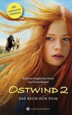 Ostwind 2 von Henn,  Kristina Magdalena, Schmidbauer,  Lea