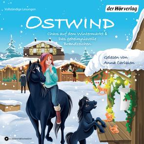 Ostwind. Chaos auf dem Wintermarkt & Das geheimnisvolle Brandzeichen von Carlsson,  Anna, Henn,  Kristina Magdalena, Schmidbauer,  Lea, THiLO