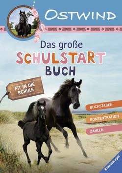 Ostwind Das große Schulstartbuch von Alias Entertainment GmbH, Hahn,  Stefanie