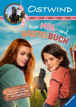 Ostwind: Mein Mal- und Bastelbuch von Alias Entertainment GmbH