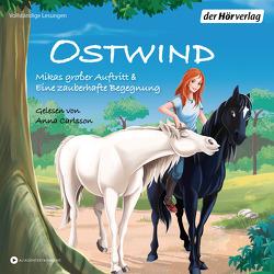 Ostwind. Mikas großer Auftritt & Eine zauberhafte Begegnung von Carlsson,  Anna, THiLO