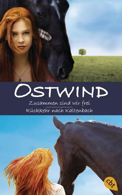 Ostwind: Zusammen sind wir frei / Rückkehr nach Kaltenbach von Henn,  Kristina Magdalena, Schmidbauer,  Lea, Wimmer,  Carola