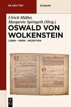 Oswald von Wolkenstein von Mueller,  Ulrich, Springeth,  Margarete