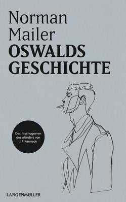 Oswalds Geschichte von Mailer,  Norman