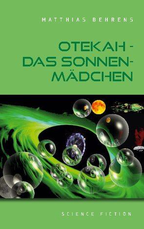 Otekah – Das Sonnenmädchen von Behrens,  Matthias