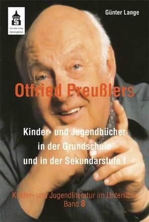 Otfried Preußlers Kinder- und Jugendbücher von Lange,  Günter