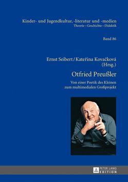 Otfried Preußler – Werk und Wirkung von Kovacková,  Katerina, Seibert,  Ernst