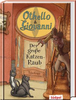 Othello & Giovanni – Der große Katzen-Raub von Krapp,  Thilo