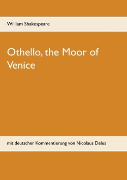 Othello, the Moor of Venice von Shakespeare,  William