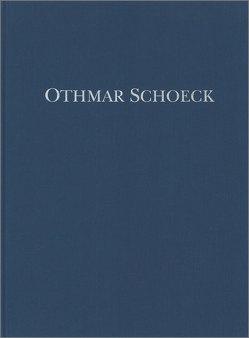 Othmar Schoeck: Sämtliche Werke / Werke für kleines Orchester und für Streichorchester von Lütolf,  Max, Ravizza,  Victor