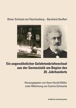 Otmar Schissel von Fleschenberg – Bernhard Seuffert von Müller,  Hans-Harald
