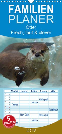 Otter. Frech, laut und clever – Familienplaner hoch (Wandkalender 2019 , 21 cm x 45 cm, hoch) von Stanzer,  Elisabeth