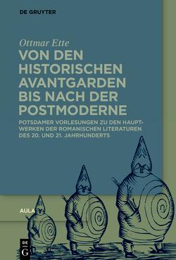 Ottmar Ette: Aula / Von den historischen Avantgarden bis nach der Postmoderne von Ette,  Ottmar