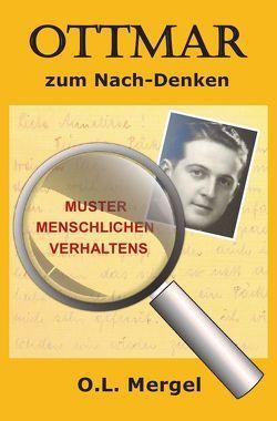 OTTMAR zum Nach-Denken von Mergel,  O. L.