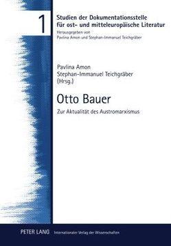 Otto Bauer von Amon,  Pavlina, Teichgräber,  Stephan-Immanuel
