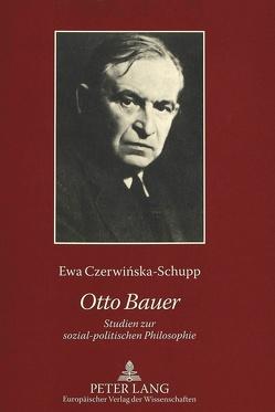 Otto Bauer von Czerwinska-Schupp,  Ewa