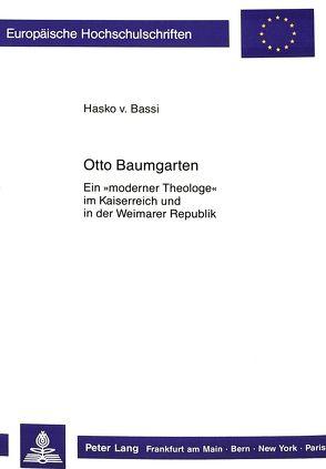 Otto Baumgarten von von Bassi,  Hasko