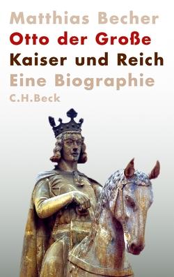 Otto der Große von Becher,  Matthias