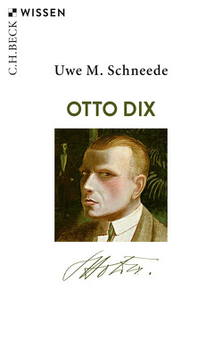 Otto Dix von Schneede,  Uwe M.