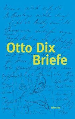 Otto Dix von Lorenz,  Ulrike, Schmidt,  Gudrun