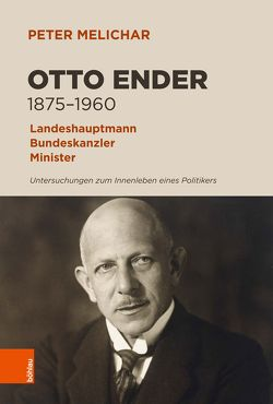 Otto Ender 1875-1960 von Melichar,  Peter