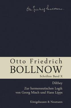 Otto Friedrich Bollnow: Schriften von Boelhauve,  Ursula, Kühne-Bertram,  Gudrun, Lessing,  Hans-Ulrich, Rodi,  Frithjof