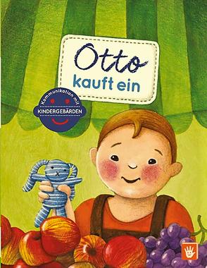 Otto kauft ein von Butz,  Birgit, Mohos,  Anna-Kristina, Pap,  Kata