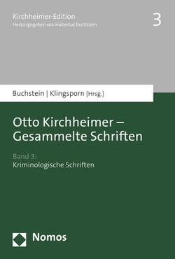 Otto Kirchheimer – Gesammelte Schriften von Buchstein,  Hubertus, Klingsporn,  Lisa