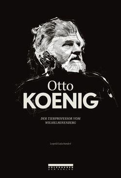 Otto Koenig von LUKSCHANDERL ,  Leopold