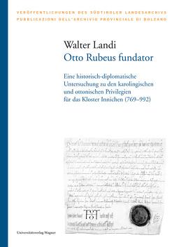Otto Rubeus fundator von Landi,  Walter