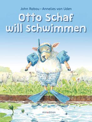 Otto Schaf will schwimmen von Rabou,  John, van Uden,  Annelies