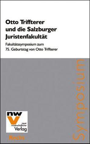 Otto Triffterer und die Salzburger Juristenfakultät von Schmoller,  Kurt