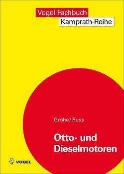 Otto- und Dieselmotoren von Grohe,  Heinz, Russ,  Gerald