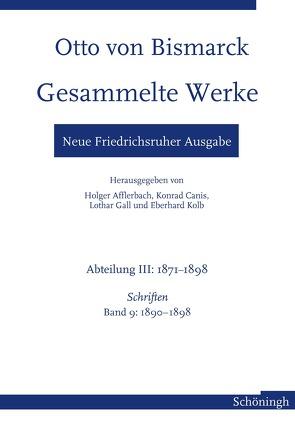 Otto von Bismarck Gesammelte Werke – Neue Friedrichsruher Ausgabe von Hopp,  Andrea