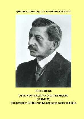 Otto von Brentano di Tremezzo (1855-1927) von Brunck,  Helma