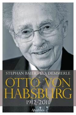Otto von Habsburg von Baier,  Stephan, Demmerle,  Eva