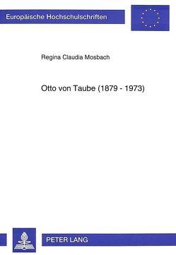 Otto von Taube (1879-1973) von Mosbach,  Regina