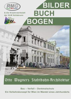 Otto Wagner – Stadtbahn Architektur von Prokop,  Werner