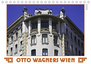 Otto Wagners Wien (Tischkalender 2020 DIN A5 quer) von Braun,  Werner