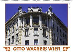 Otto Wagners Wien (Wandkalender 2019 DIN A2 quer) von Braun,  Werner