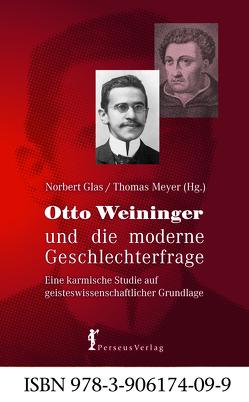 Otto Weininger und die moderne Geschlechterfrage von Glas,  Norbert, Meyer,  Thomas