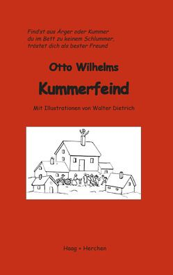 Otto Wilhelms Kummerfeind von Wilhelm,  Otto
