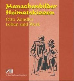 Otto Zondler – Leben und Werk